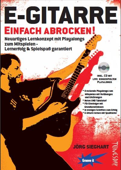 Rockgitarre lernen - E-Gitarre einfach abrocken - auch für ...